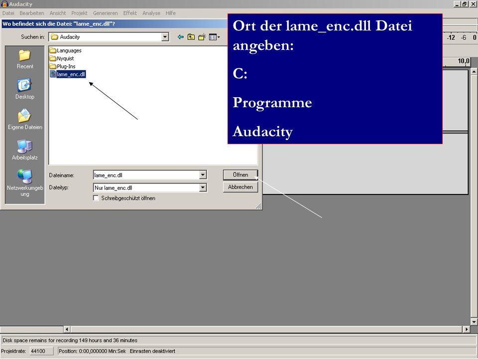 Ort der lame_enc.dll Datei angeben: