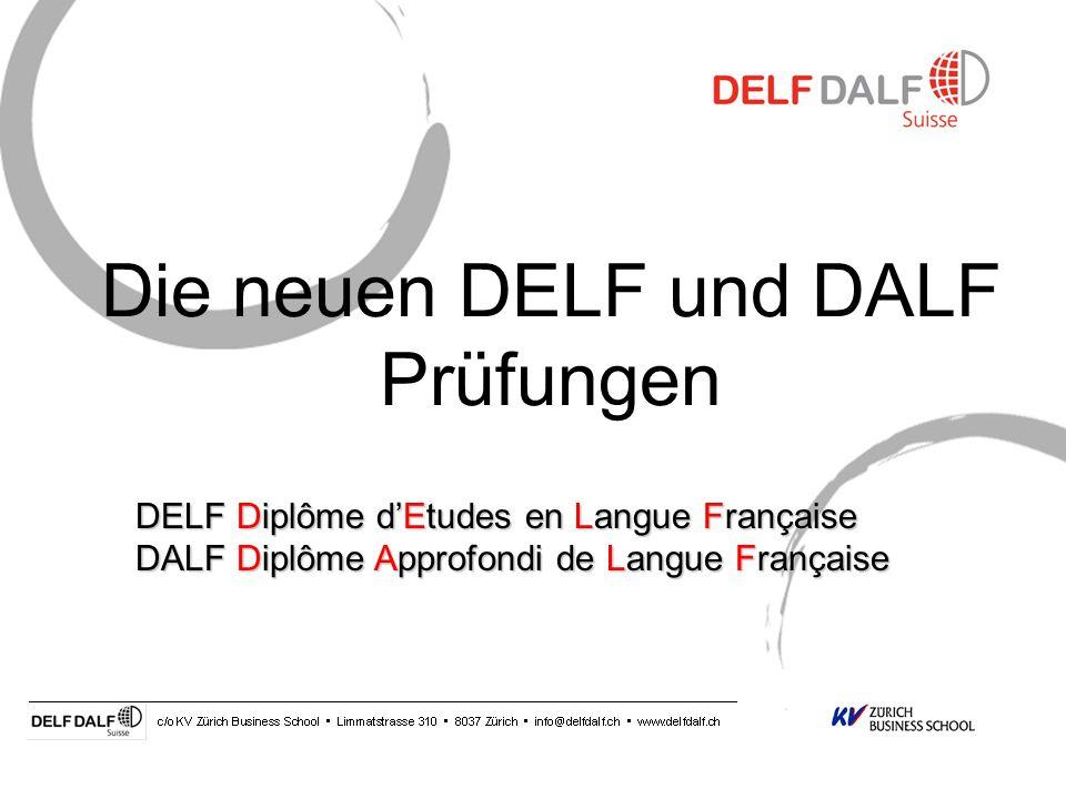 Die neuen DELF und DALF Prüfungen
