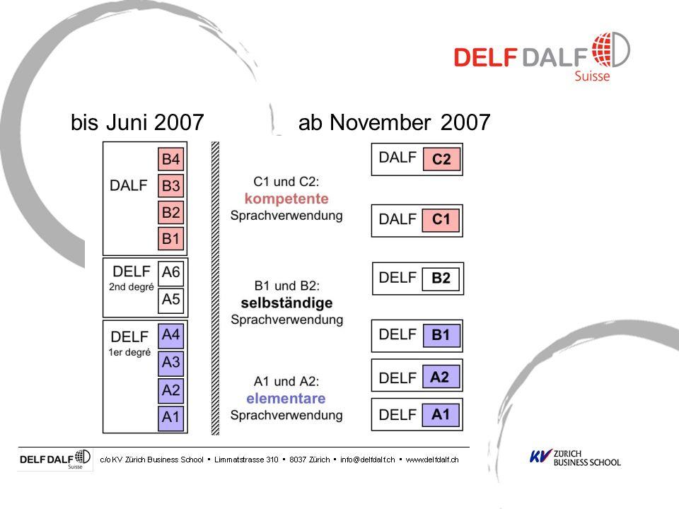bis Juni 2007 ab November 2007