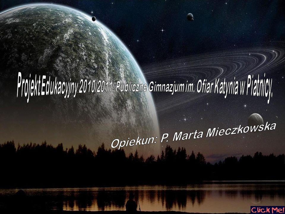 Opiekun: P. Marta Mieczkowska