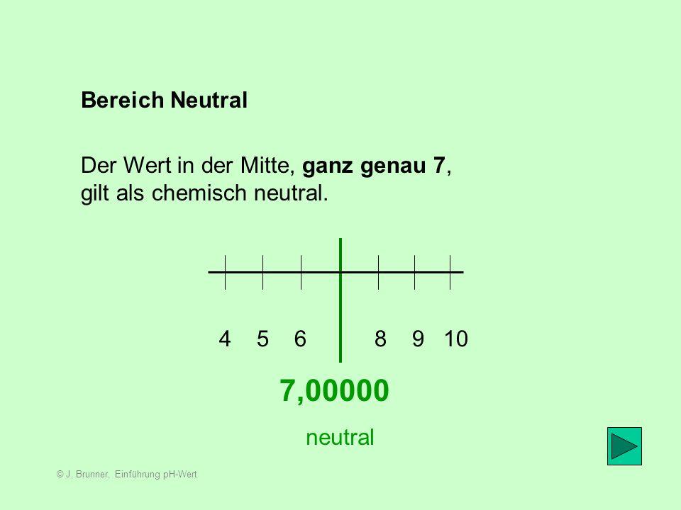 7,00000 Bereich Neutral Der Wert in der Mitte, ganz genau 7,