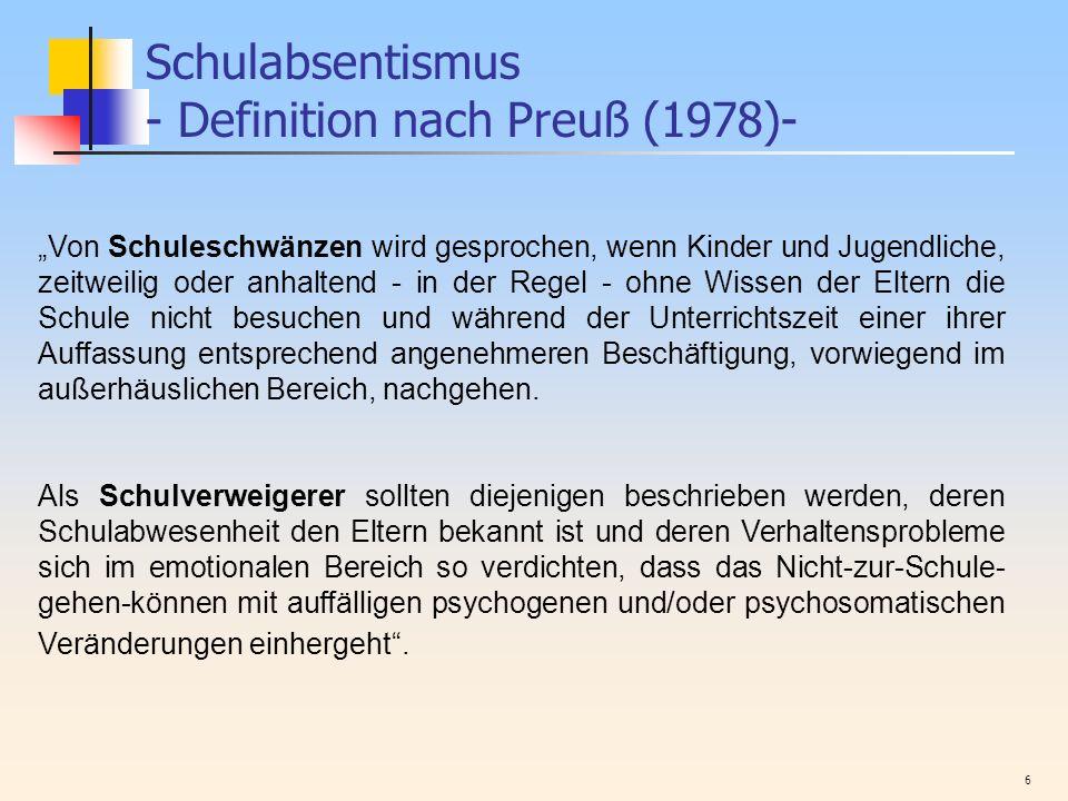 Schulabsentismus - Definition nach Preuß (1978)-