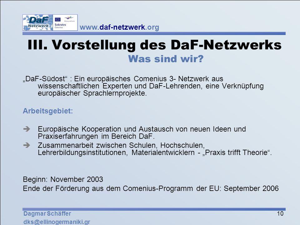 III. Vorstellung des DaF-Netzwerks Was sind wir