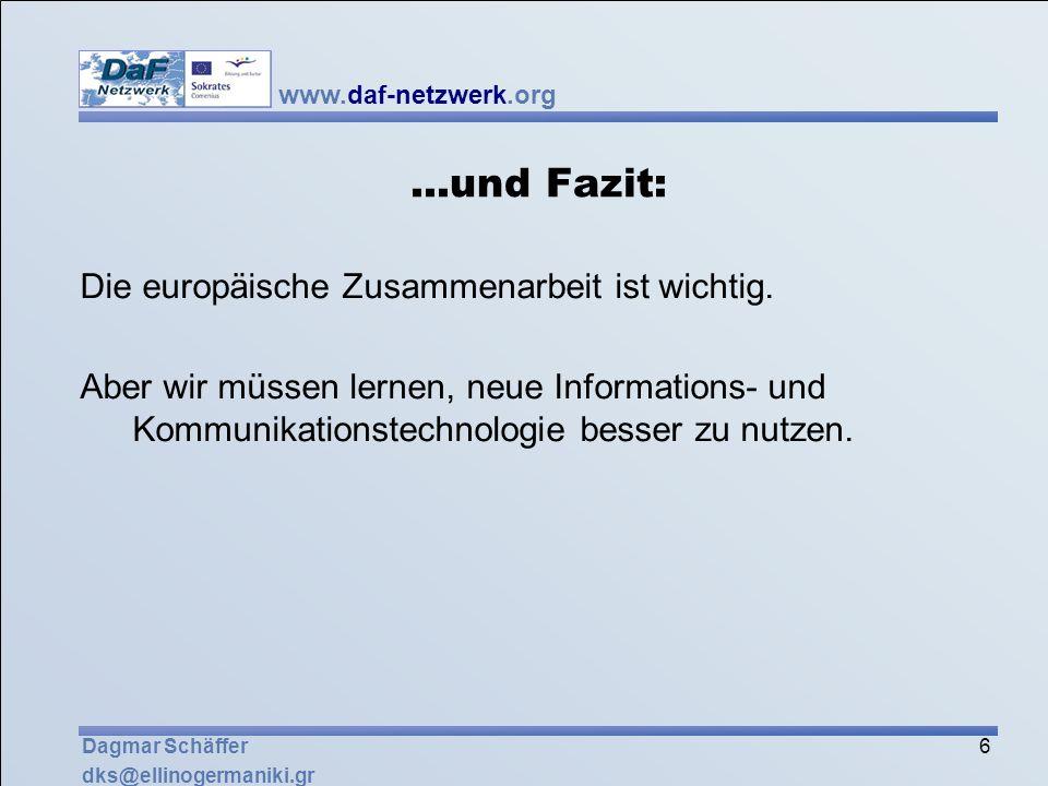 ...und Fazit: Die europäische Zusammenarbeit ist wichtig.