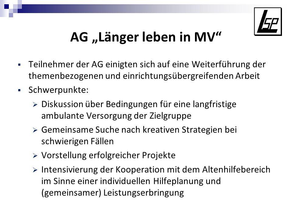 """AG """"Länger leben in MV Teilnehmer der AG einigten sich auf eine Weiterführung der themenbezogenen und einrichtungsübergreifenden Arbeit."""