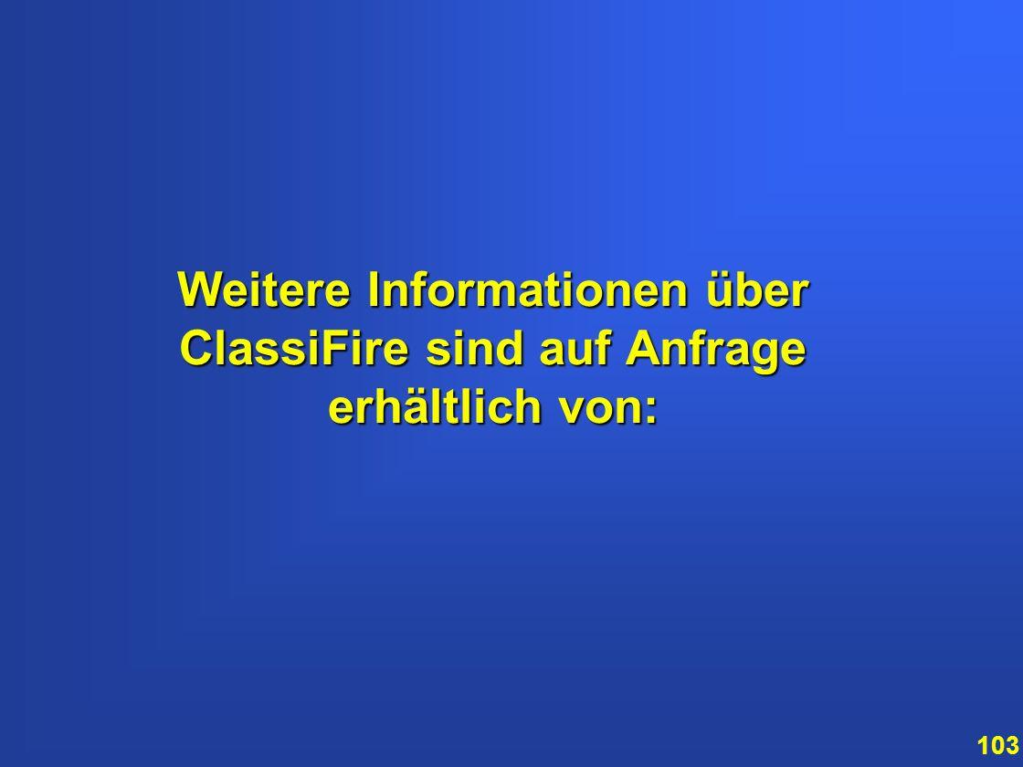 Weitere Informationen über ClassiFire sind auf Anfrage erhältlich von: