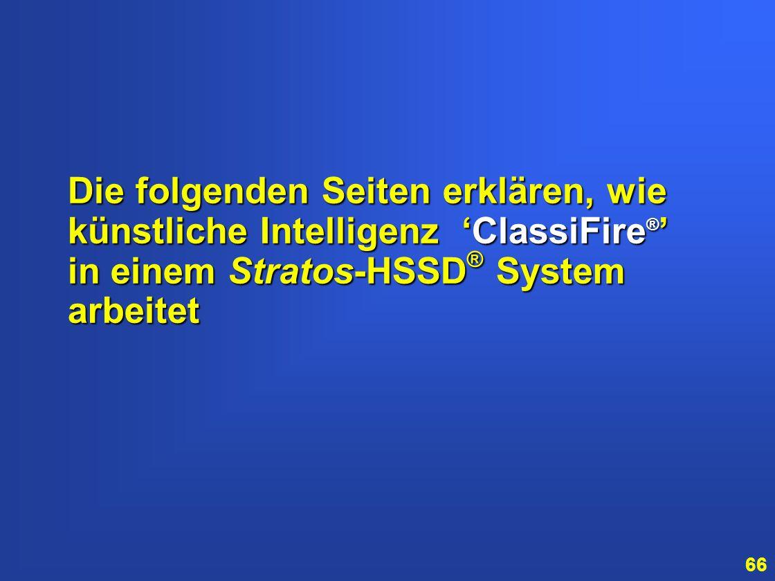 Die folgenden Seiten erklären, wie künstliche Intelligenz 'ClassiFire®' in einem Stratos-HSSD® System arbeitet