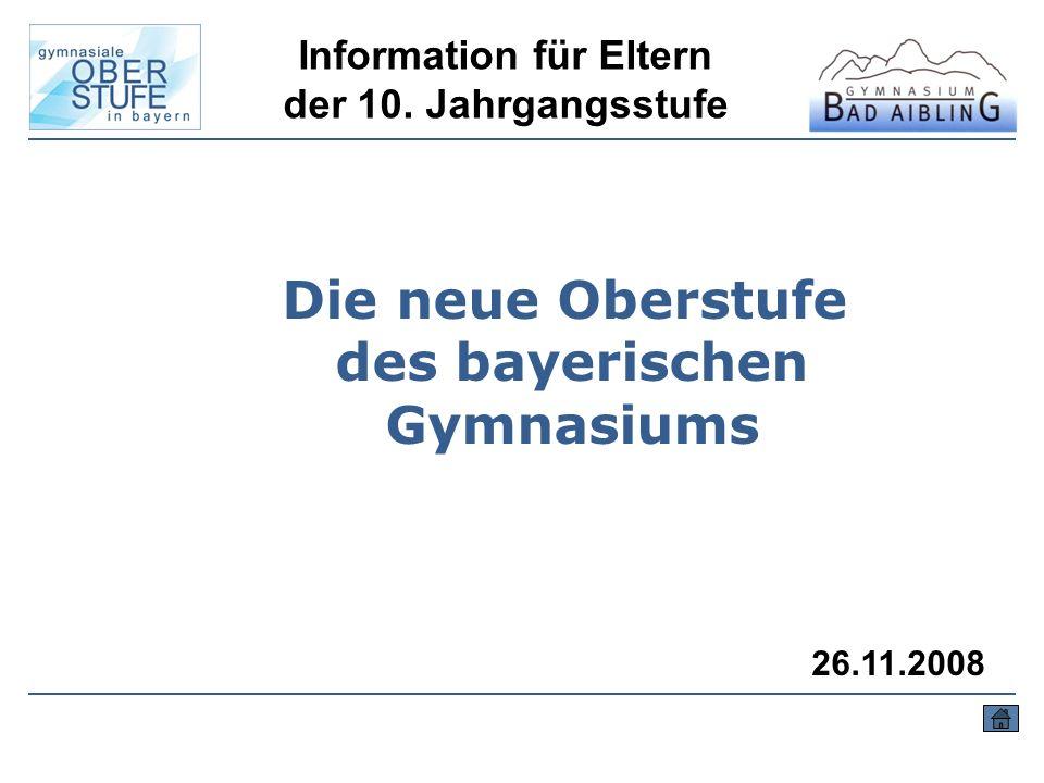 Information für Eltern Die neue Oberstufe des bayerischen Gymnasiums
