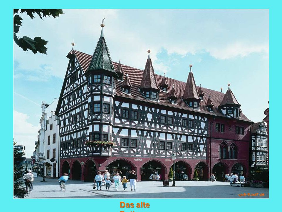 Quelle: © Stadt Fulda Das alte Rathaus