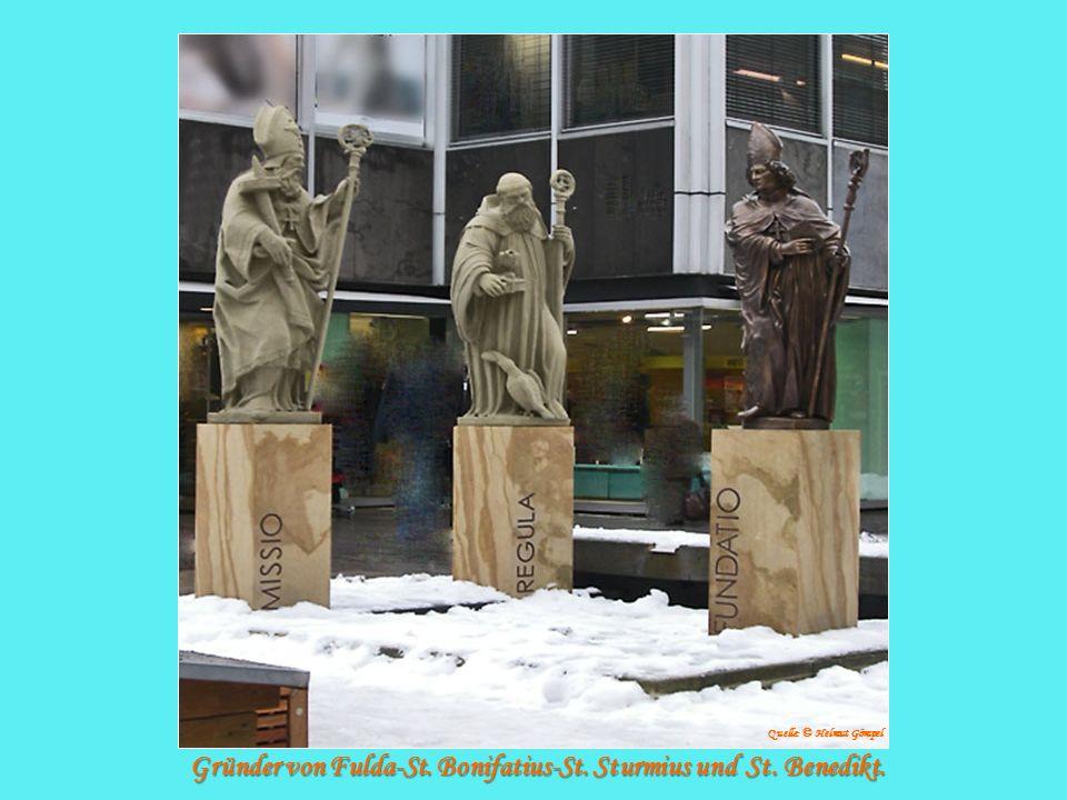 Gründer von Fulda-St. Bonifatius-St. Sturmius und St. Benedikt.