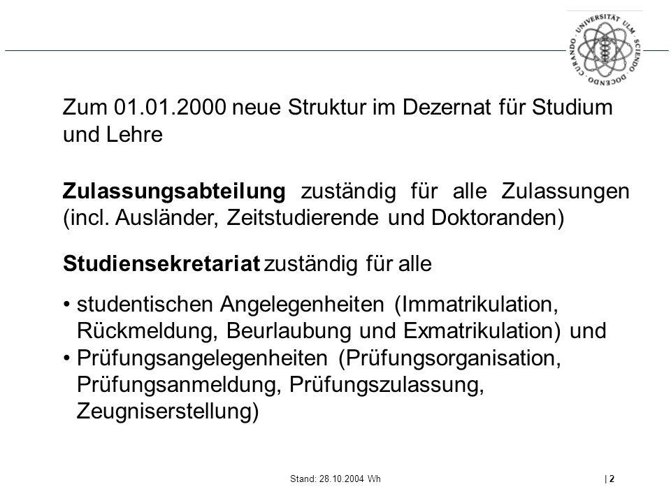 Zum 01.01.2000 neue Struktur im Dezernat für Studium und Lehre