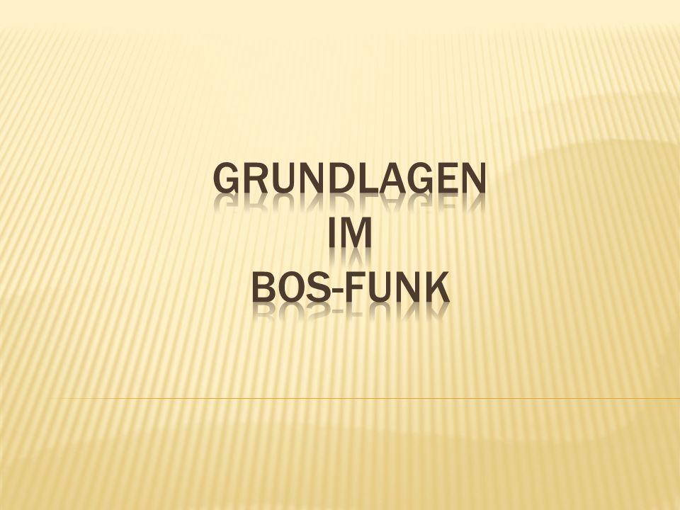 Grundlagen im BOS-Funk