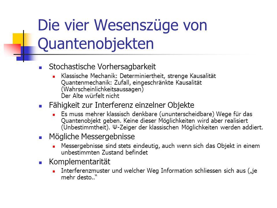 Die vier Wesenszüge von Quantenobjekten