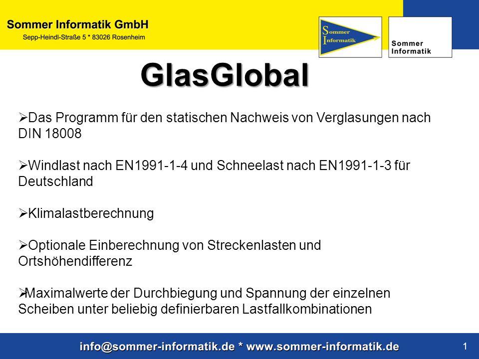 GlasGlobal Das Programm für den statischen Nachweis von Verglasungen nach DIN 18008.