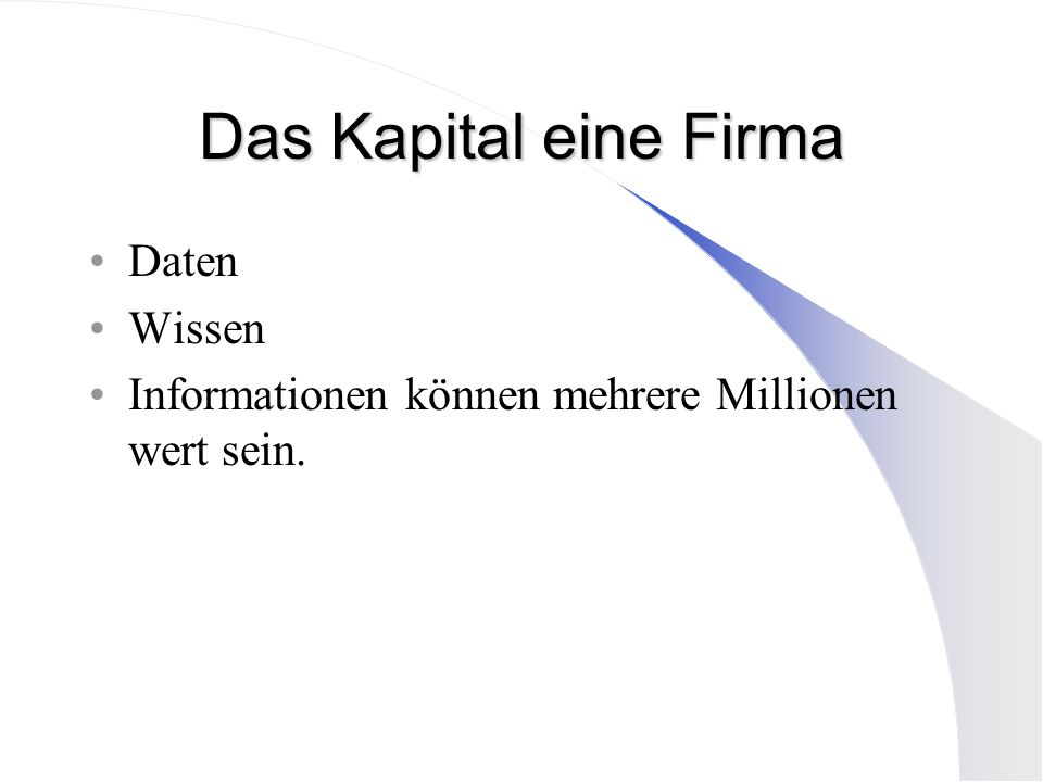 Das Kapital eine Firma Daten Wissen