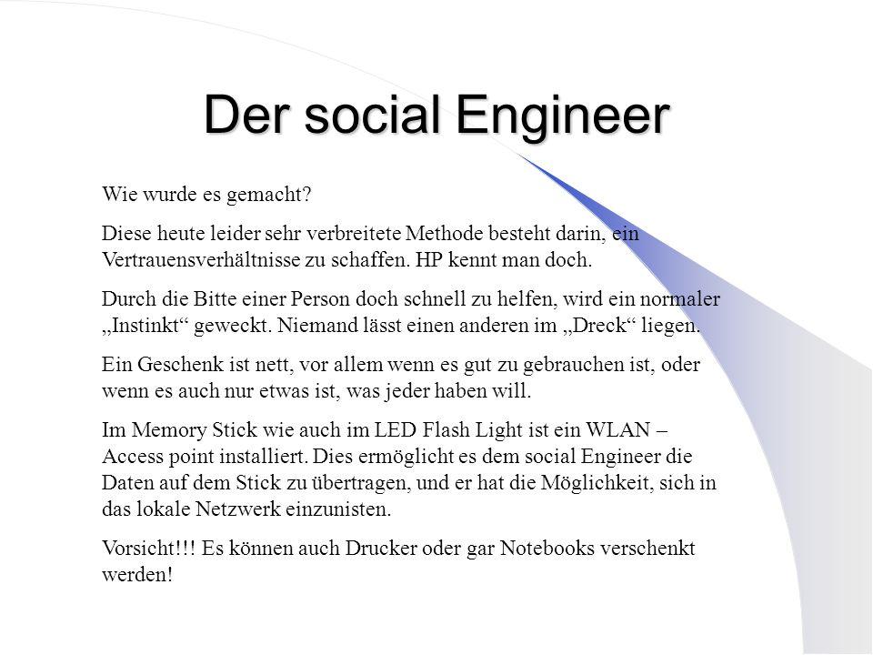 Der social Engineer Wie wurde es gemacht