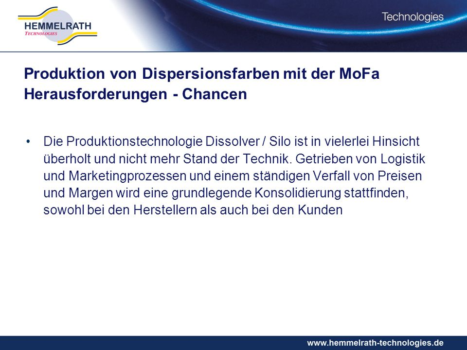 Produktion von Dispersionsfarben mit der MoFa Herausforderungen - Chancen