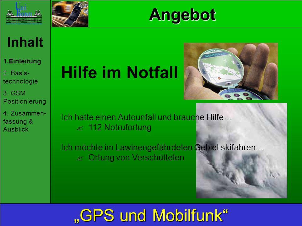 """Angebot Hilfe im Notfall """"GPS und Mobilfunk Inhalt"""