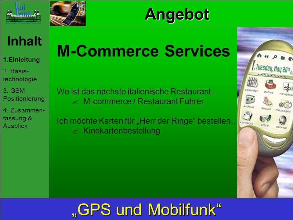 """Angebot M-Commerce Services """"GPS und Mobilfunk Inhalt"""