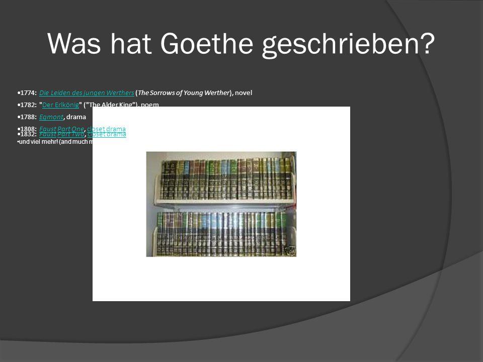 Was hat Goethe geschrieben