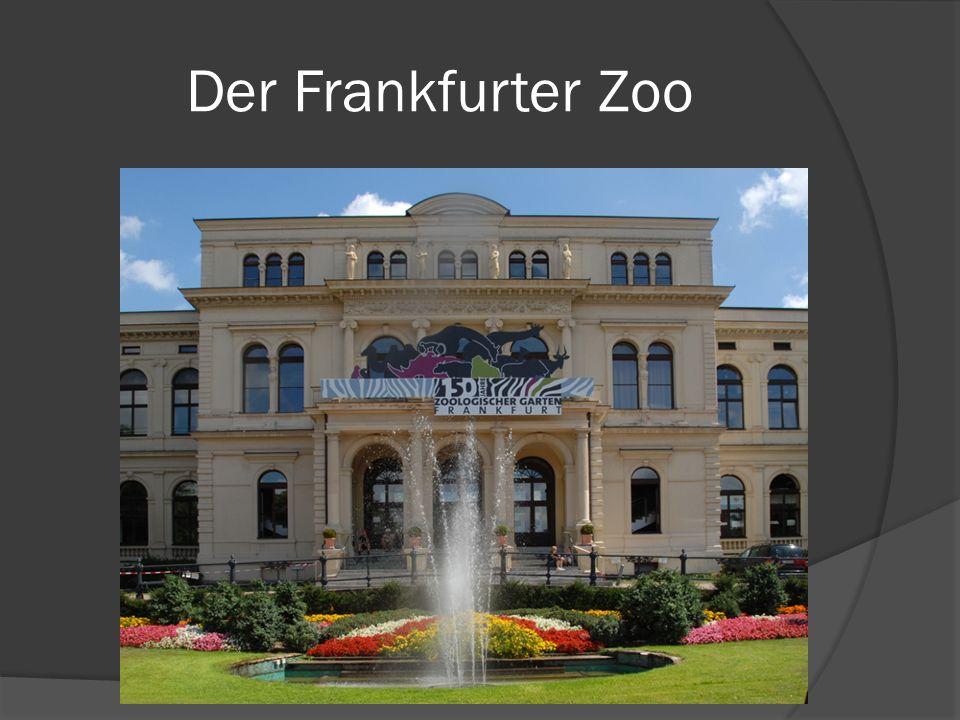 Der Frankfurter Zoo