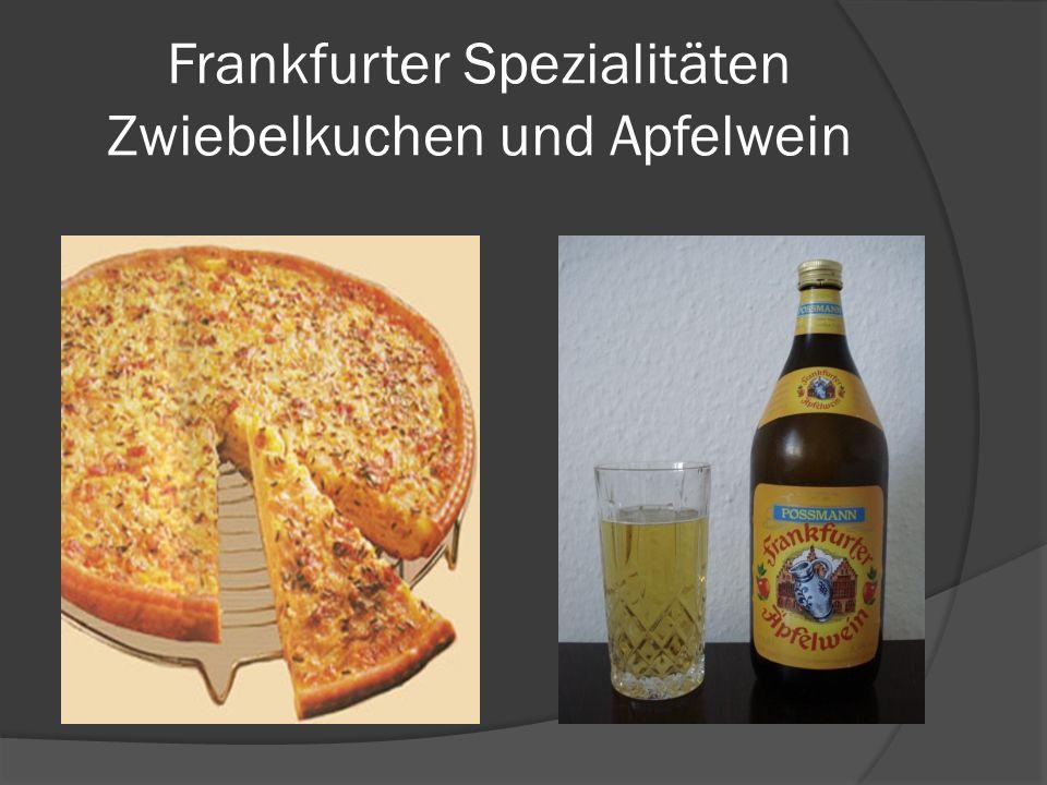 Frankfurter Spezialitäten Zwiebelkuchen und Apfelwein