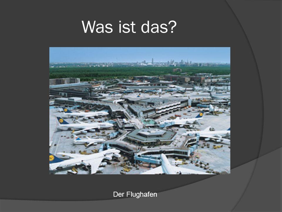 Was ist das Der Flughafen