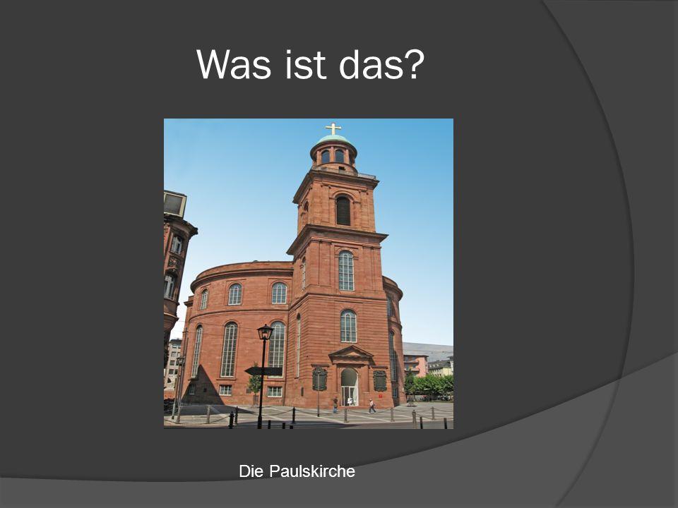 Was ist das Die Paulskirche