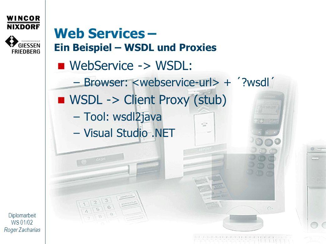 Web Services – Ein Beispiel – WSDL und Proxies
