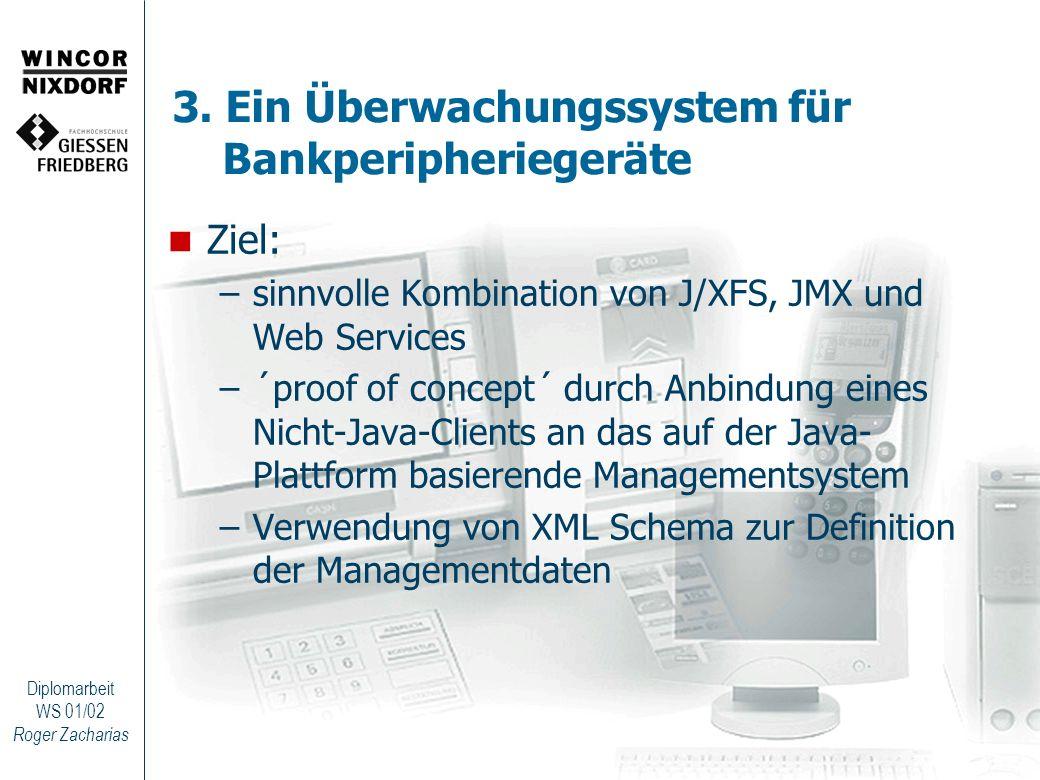 3. Ein Überwachungssystem für Bankperipheriegeräte