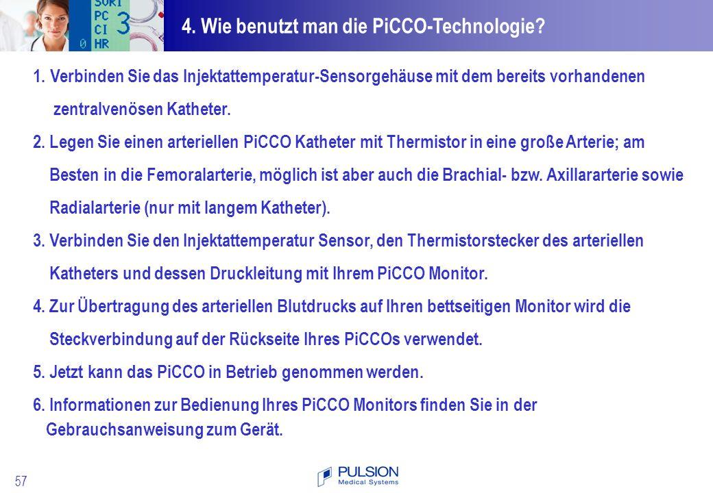 4. Wie benutzt man die PiCCO-Technologie