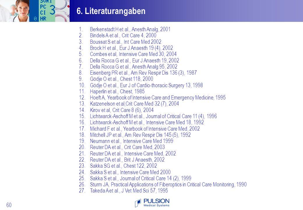 6. Literaturangaben Berkenstadt H et al., Anesth Analg, 2001