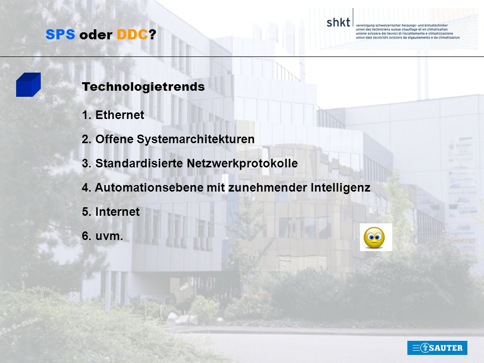 SPS oder DDC Technologietrends 1. Ethernet