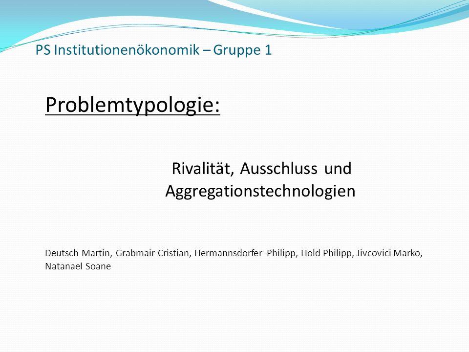 PS Institutionenökonomik – Gruppe 1
