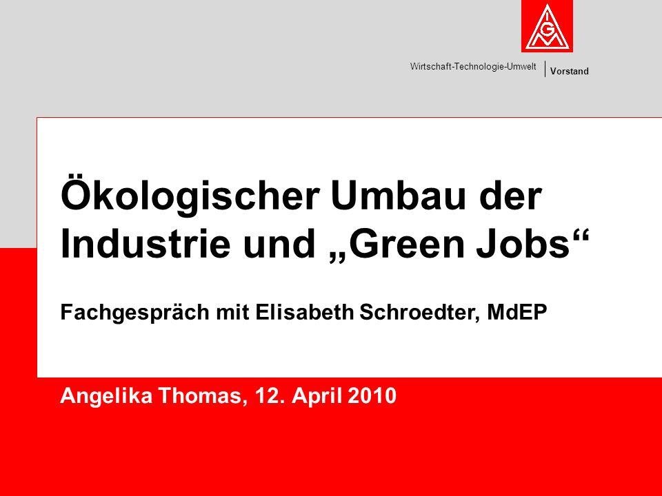 """Ökologischer Umbau der Industrie und """"Green Jobs"""