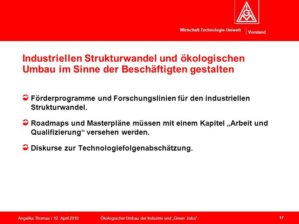 Industriellen Strukturwandel und ökologischen Umbau im Sinne der Beschäftigten gestalten
