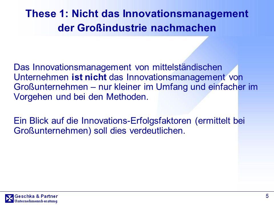 These 1: Nicht das Innovationsmanagement der Großindustrie nachmachen