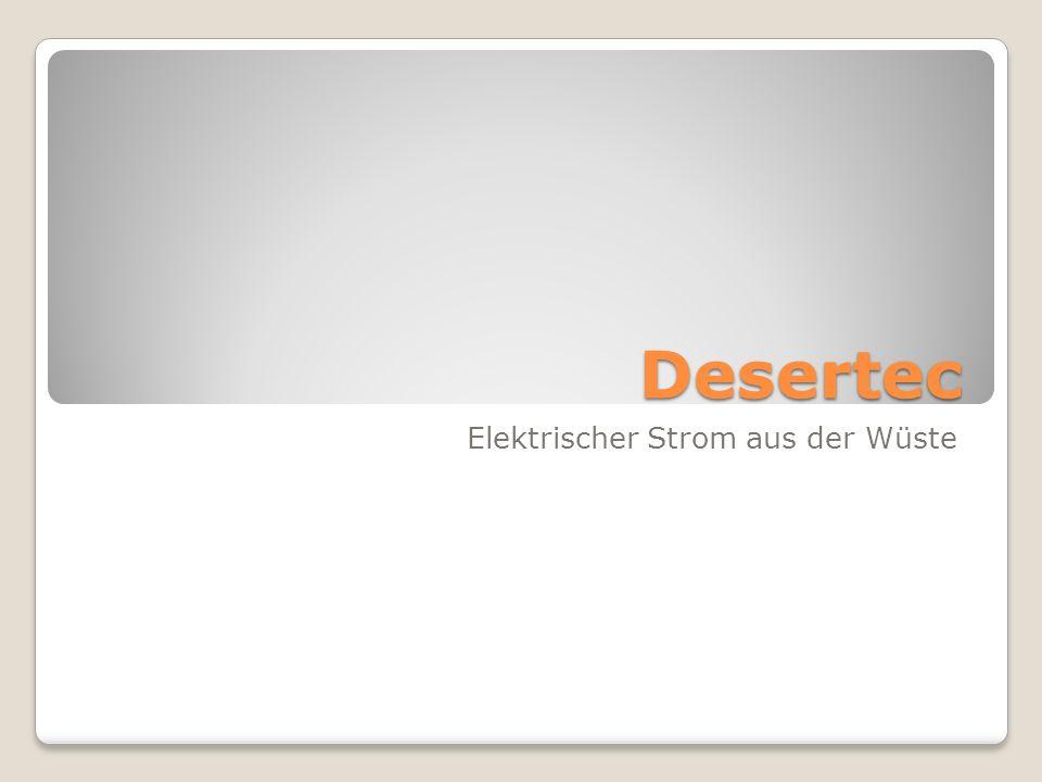 Elektrischer Strom aus der Wüste