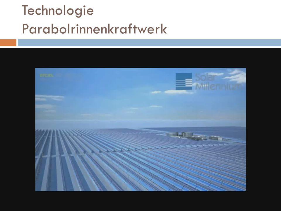Technologie Parabolrinnenkraftwerk