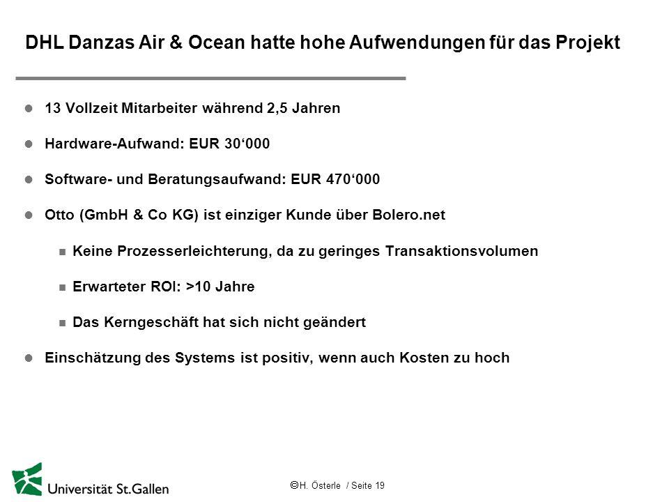 DHL Danzas Air & Ocean hatte hohe Aufwendungen für das Projekt