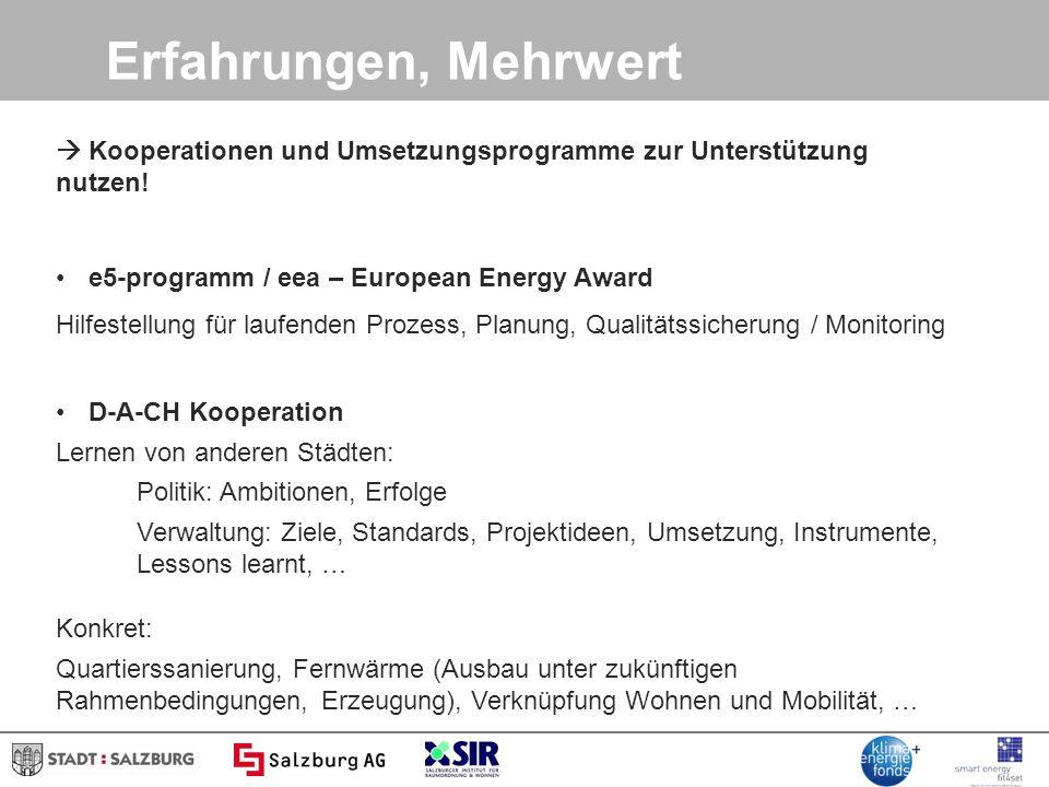 Erfahrungen, Mehrwert  Kooperationen und Umsetzungsprogramme zur Unterstützung nutzen! e5-programm / eea – European Energy Award.