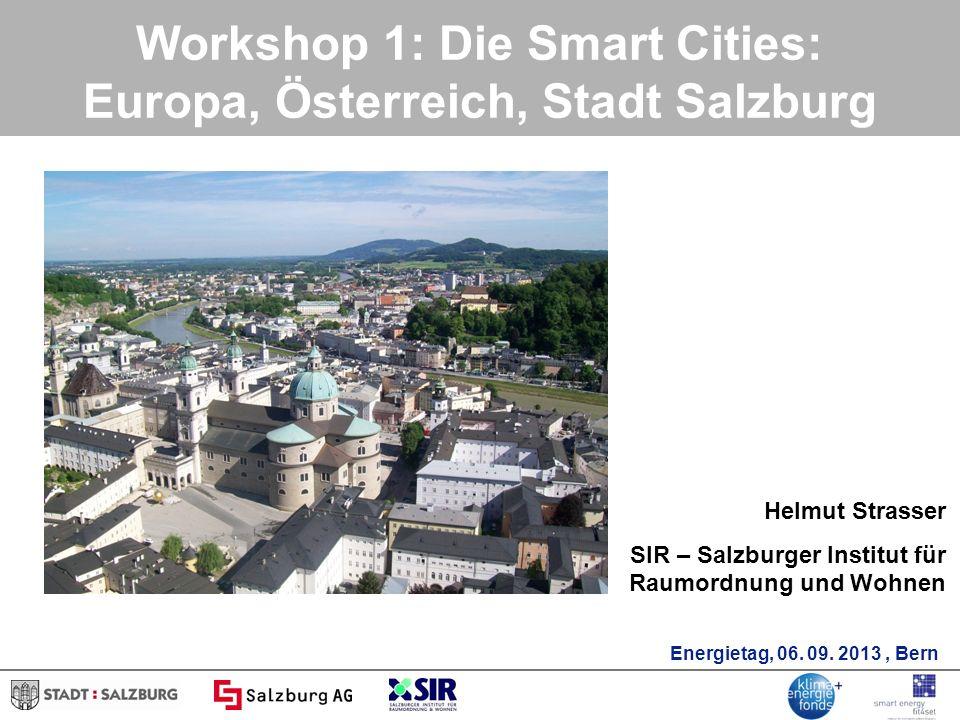 Workshop 1: Die Smart Cities: Europa, Österreich, Stadt Salzburg