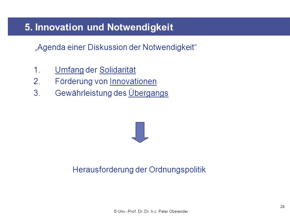5. Innovation und Notwendigkeit