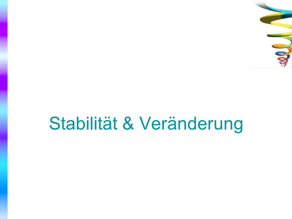 Stabilität & Veränderung