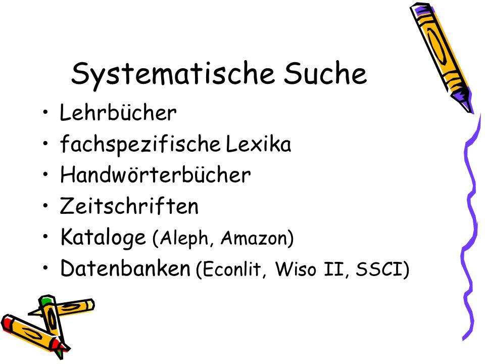 Systematische Suche Lehrbücher fachspezifische Lexika Handwörterbücher