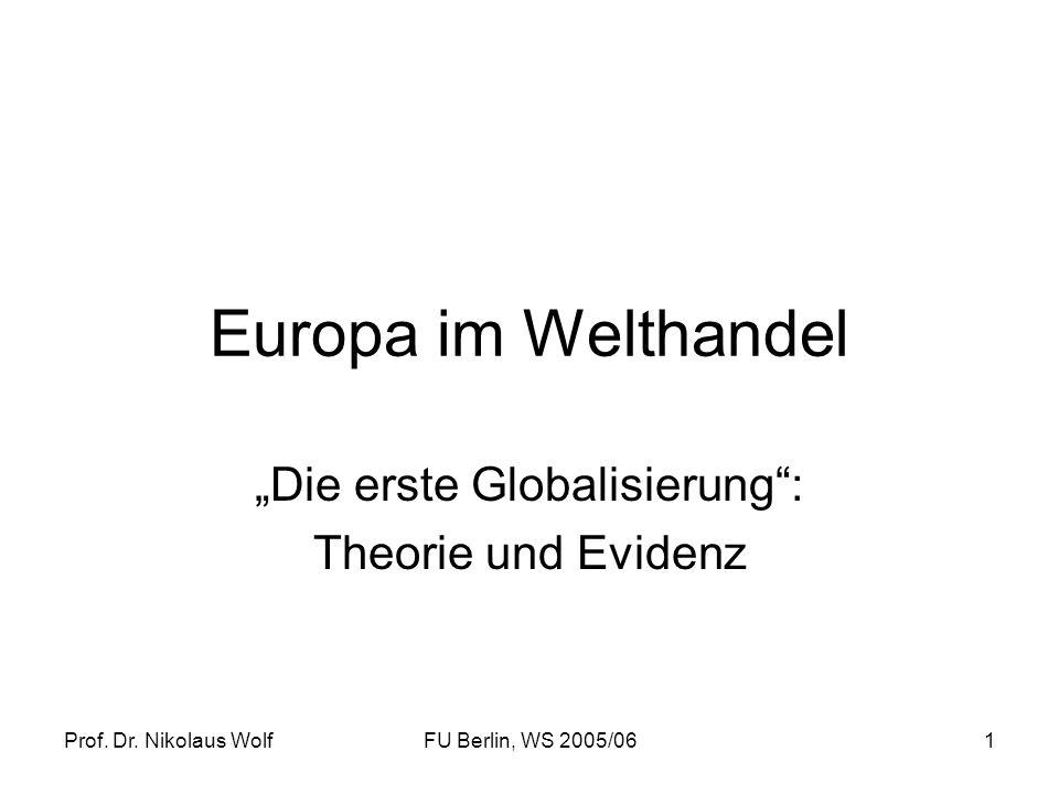 """""""Die erste Globalisierung : Theorie und Evidenz"""