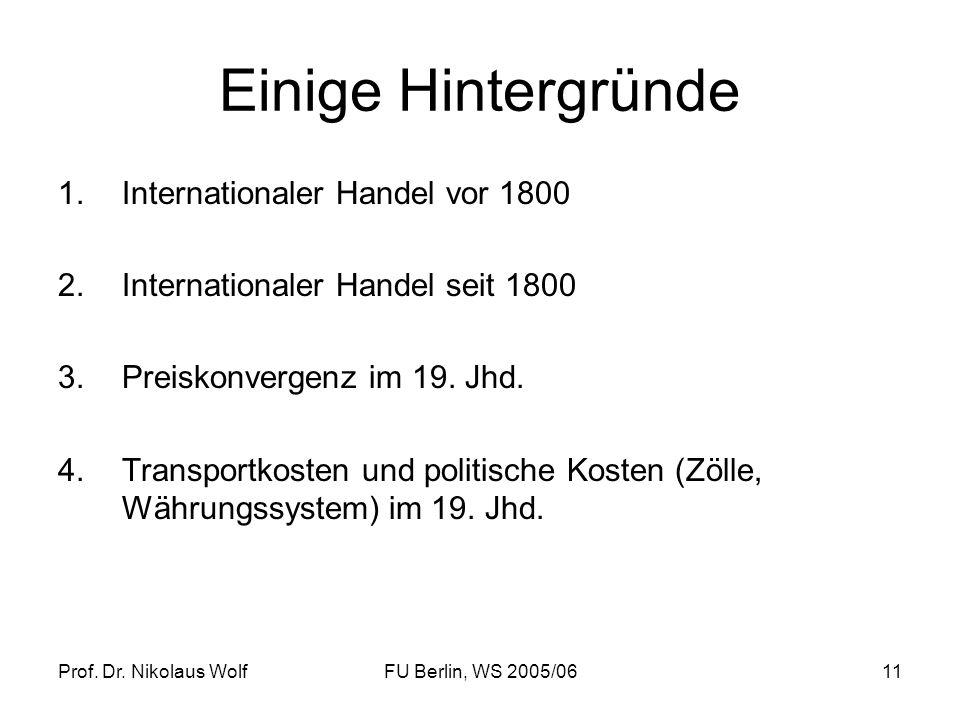 Einige Hintergründe Internationaler Handel vor 1800