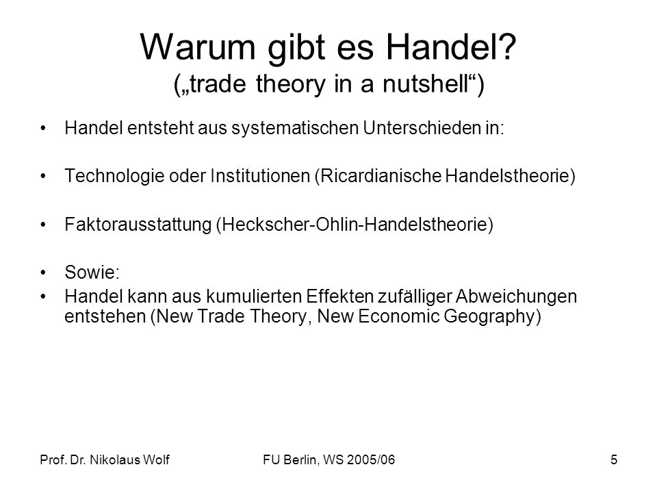 "Warum gibt es Handel (""trade theory in a nutshell )"