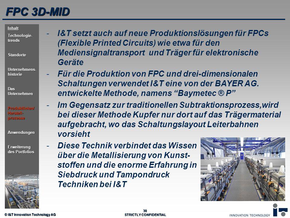 FPC 3D-MID Inhalt. Technologie-trends. Standorte. Unternehmens-historie. Das Unternehmen. Produktlinien/ Herstell-prozesse.