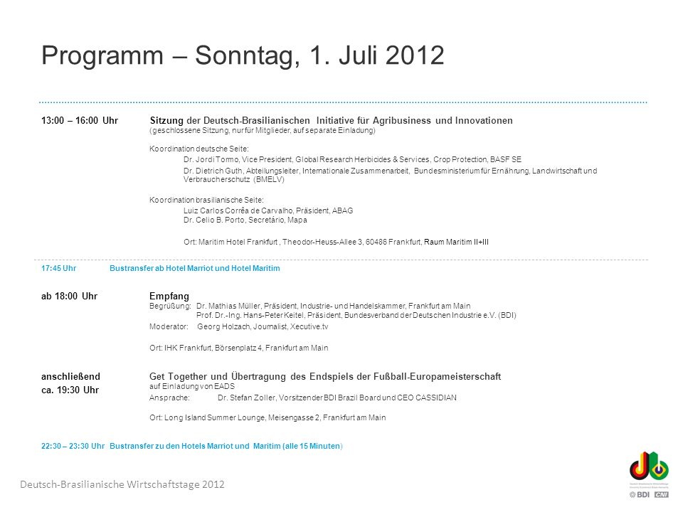 Montag, 2. Juli 2012 Congress Center Messe Frankfurt